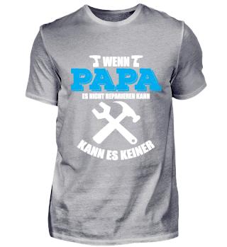 Papa Spruch T-Shirt Geschenk Vatertag