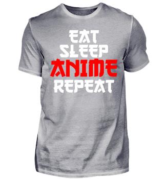 Eat Sleep Anime Repeat cool lustig Shirt Geburtstag Geschenk Nerd Geek