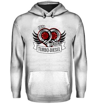 Diesel Shirt - Ich liebe meinen Turbo