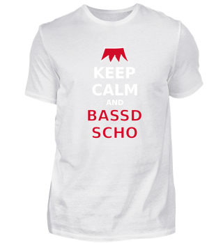 Franken Keep Calm Bassd Scho