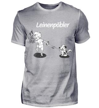 Leinenpöbler, white font Shirts