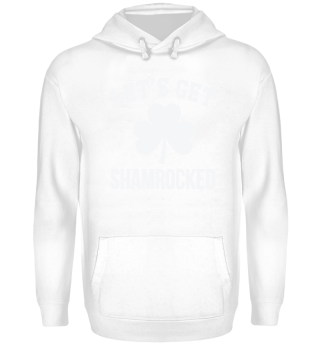 Lets gets shamrocked