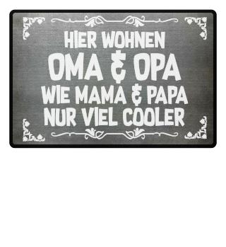 Oma & Opa sind cooler - Geschenk