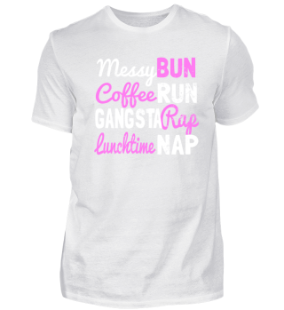 Cool messy bun coffee run shirt