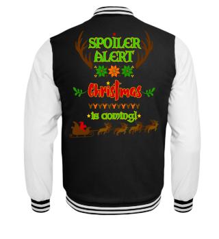 Spoiler Alert - Christmas Is Coming