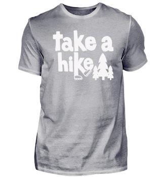 Take a Hike - Shirt zum Wandern