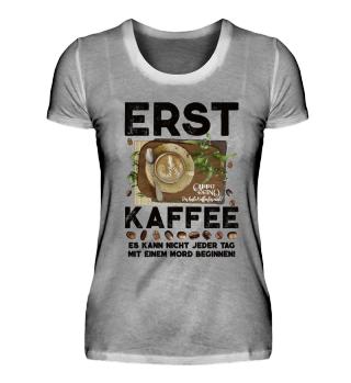 ☛ ERST KAFFEE... #1.10