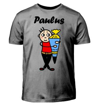 Paulus - Einschulung I-Dötzchen