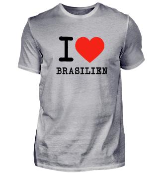 I love Brasilien - ich liebe Brasilien