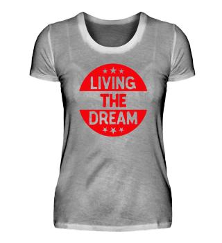 ☛ Living the Dream