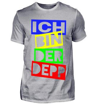 ICH BIN DER DEPP - JGA Shirt