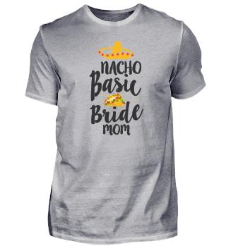 Nacho Wedding Mother Party Mexico