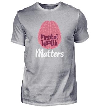 MENTAL HEALTH AWARENESS: Mental Health Matters