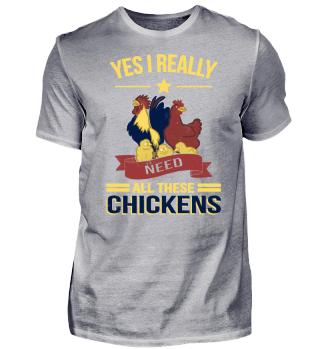 I Need All Chickens Geschenk