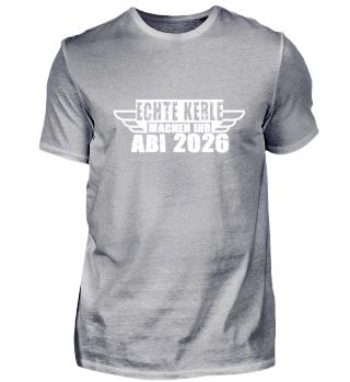 ECHTE KERLE MACHEN IHR ABI 2026