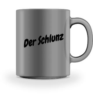 DER SCHLUNZ