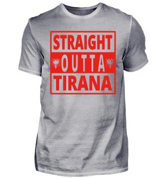 Straight Outta TIRANA Albanien