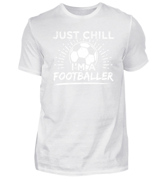Football Soccer Shirt Just Chill