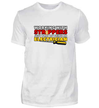 WORKING WITH STRIPPERS -ELECTRICIAN