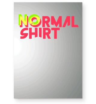No normal shirt