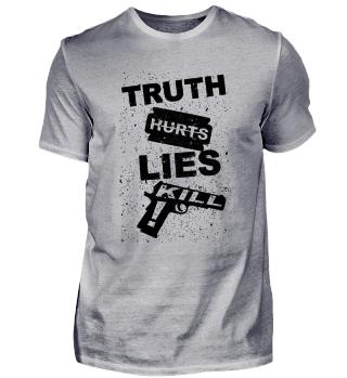 Truth Hurts - Lies Kill