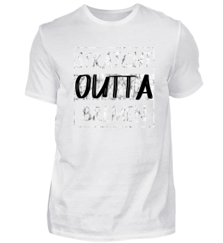 Straight Outta Bremen T-Shirt Shirt