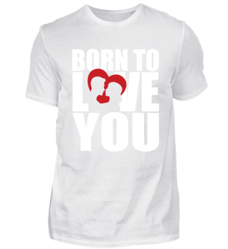 Liebe: Born to love you