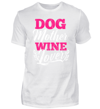 Gift for Mom loves dogs and wine