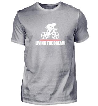 Radsport Living The Dream Geschenkidee