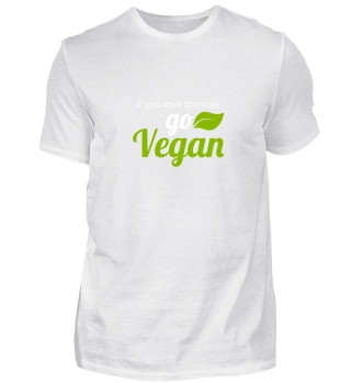 If you love animals - go vegan