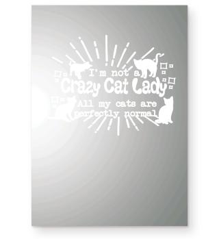 I'm not a Crazy Cat Lady