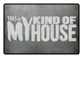 my kind of house - mein Haus Fußmatte