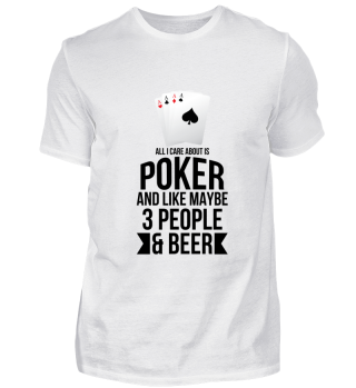 All I care about is Poker and like maybe