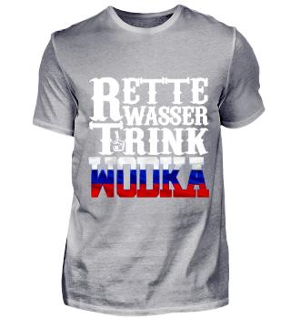 Trink Wodka