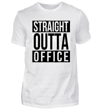 Straight Outta Office - Out of office