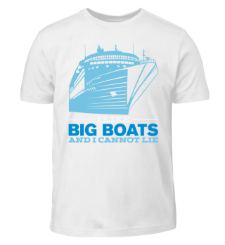 Big Boats Captain Boating Funny Gift