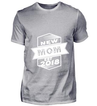 GIFT- NEW MOM EST 2018 WHITE