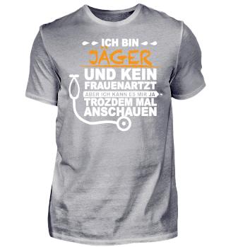 Jäger - Frauenarzt - Shirt