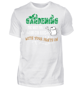 Gardening - the most fun you can have