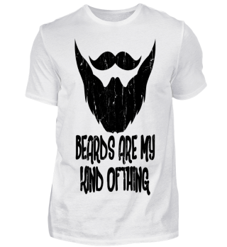 beards are my kind of thing