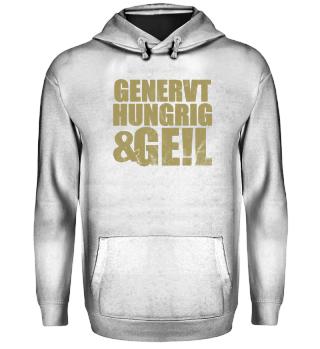GENERVT · HUNGRIG & GE!L #1.7