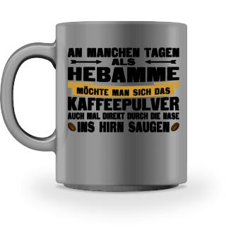 Hebamme Kaffee Tasse