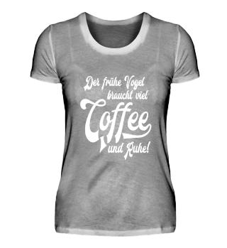 Coffee - Der frühe Vogel braucht... #3