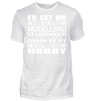 Modellbau - Es ist ok