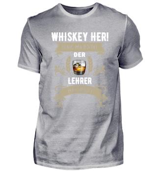 Whiskey her! Der Lehrer hat Durst