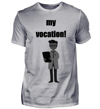 my vocation! doctor, Arzt, Krankenhaus