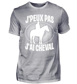 J'peux pas J'ai Cheval