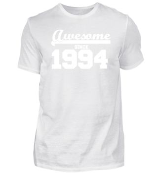 Funny T Shirt Awesome since 1994 gift