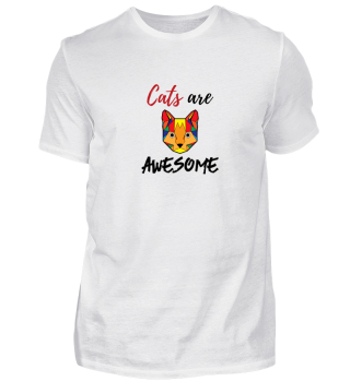 Cats Are Awesome - Animal Birthday Gift