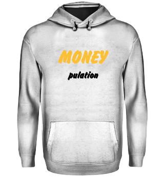 MONEYpulation
